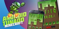 Android Tunado: Minecraft