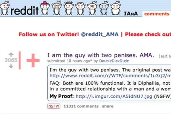 the man who had two penis Can man have two penises  is there a real man with two penises  possums have a bifurcated or two-pronge d penis to accommodate the females' two vaginas.