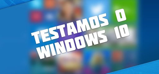 Primeiras impress�es: Windows 10 Technical Preview (Build 9926) [v�deo]