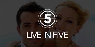 Live in Five