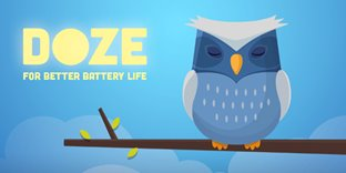 Doze - For Better Battery Life