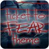 Tema Ticket To Fear 1.0