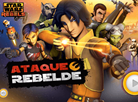 Ataque Rebelde - Star Wars Rebels