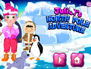 Juliet`s North Pole Adventure