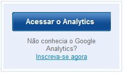Acesse o Google Analytics e crie sua conta!