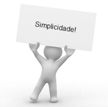 Simplicidade sempre!