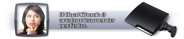Dual Shock contra o resto.