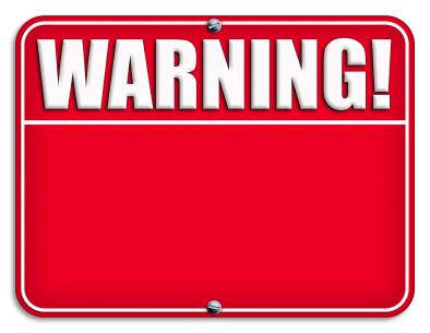 Cuidado! Perigo eminente!