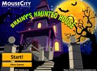 Brainy's haunted house