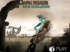 Dark Roads Bike