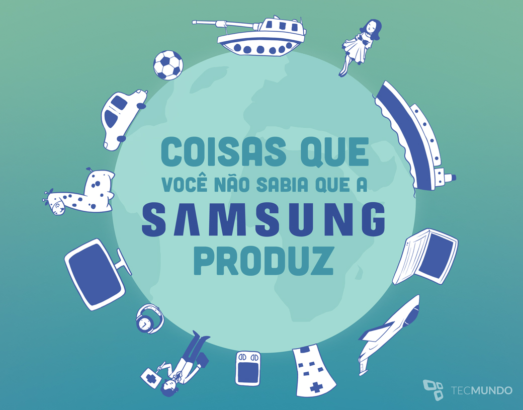 12 coisas que a Samsung fabrica e você não sabia