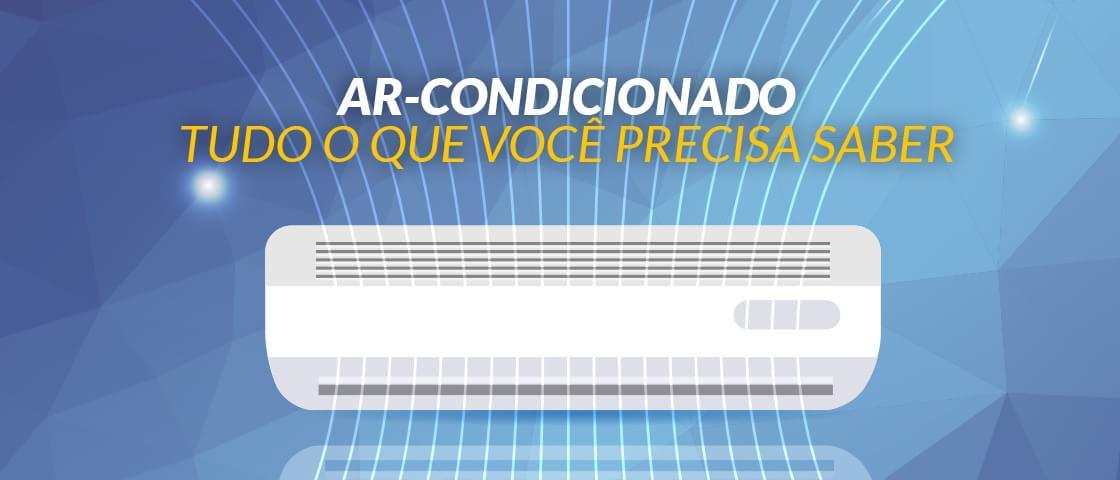 04c3a399a Tudo o que você precisa saber antes de comprar o seu ar-condicionado -  Ficha Técnica - TecMundo