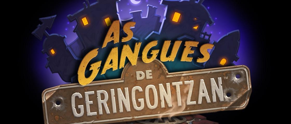 As Gangues de Geringontzan já chegaram em Hearthstone