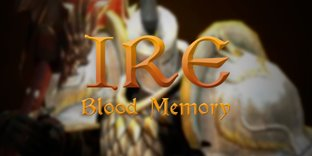 Ire:Blood Memory