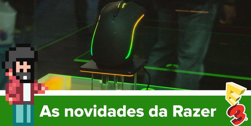 Veja as novidades que a Razer trouxe para a E3 2015