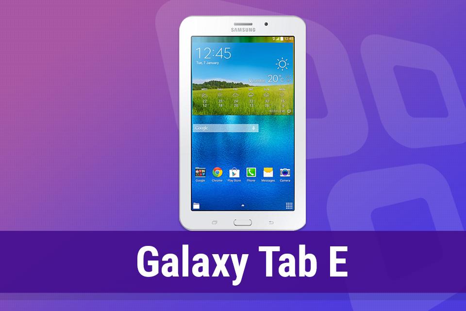 cc358b64c Review  tablet Samsung Galaxy Tab E - Ficha Técnica - TecMundo