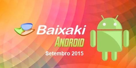 Os melhores aplicativos e jogos para Android: Setembro de 2015