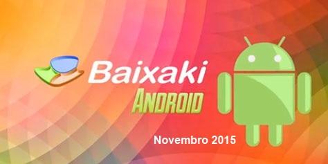Os melhores aplicativos e jogos para Android: Novembro de 2015