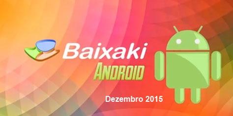 Os melhores aplicativos e jogos para Android: Dezembro de 2015