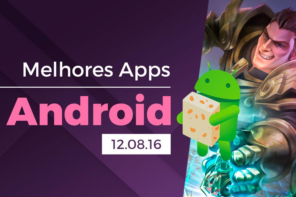 Melhores apps para Android: 12/08/2016 [vídeo]