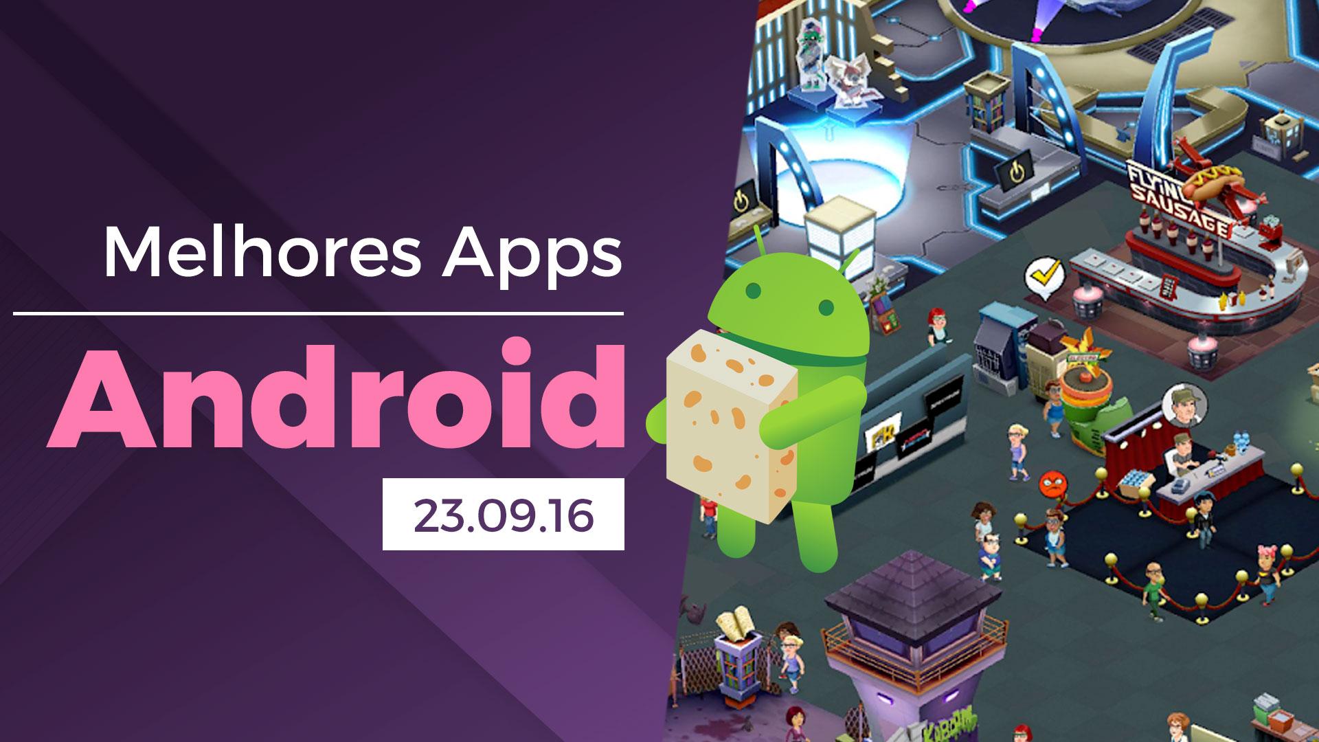 Melhores apps para Android: 23/09/2016 [vídeo]