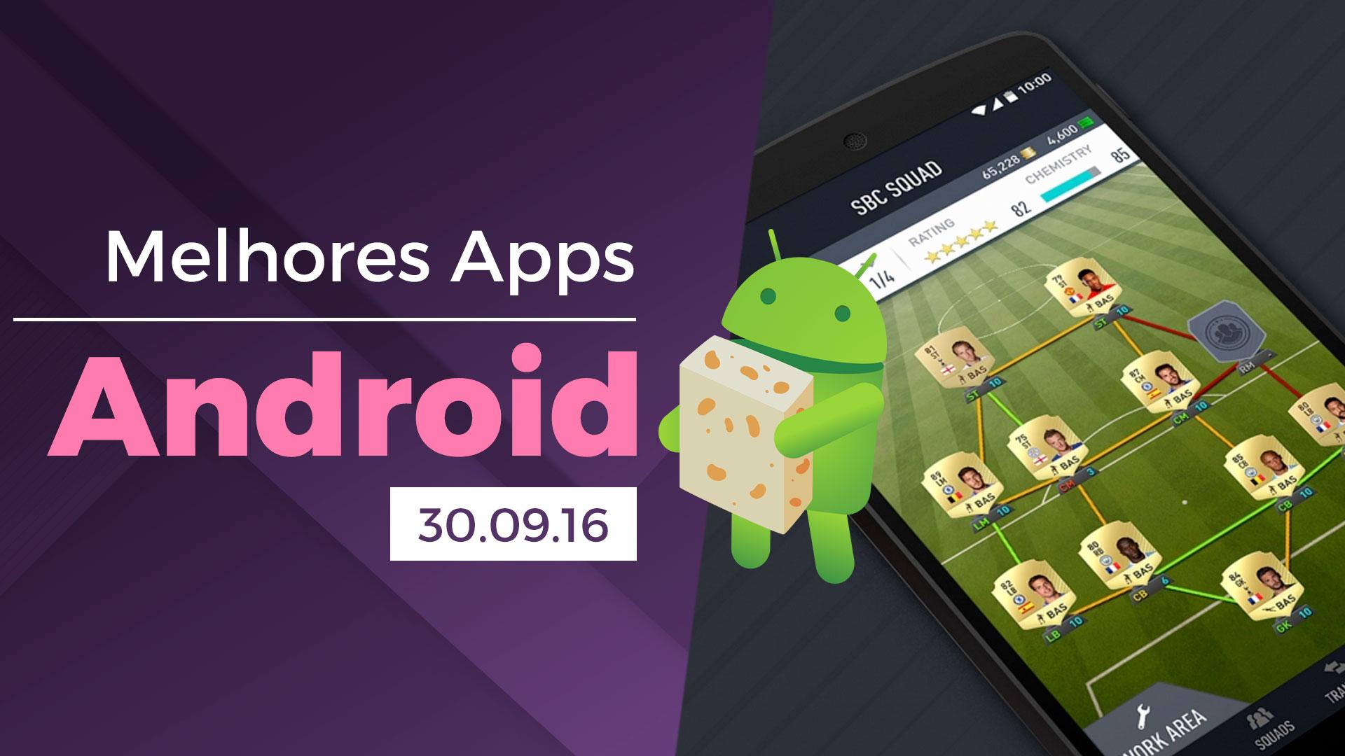 Melhores apps para Android: 30/09/2016 [vídeo]