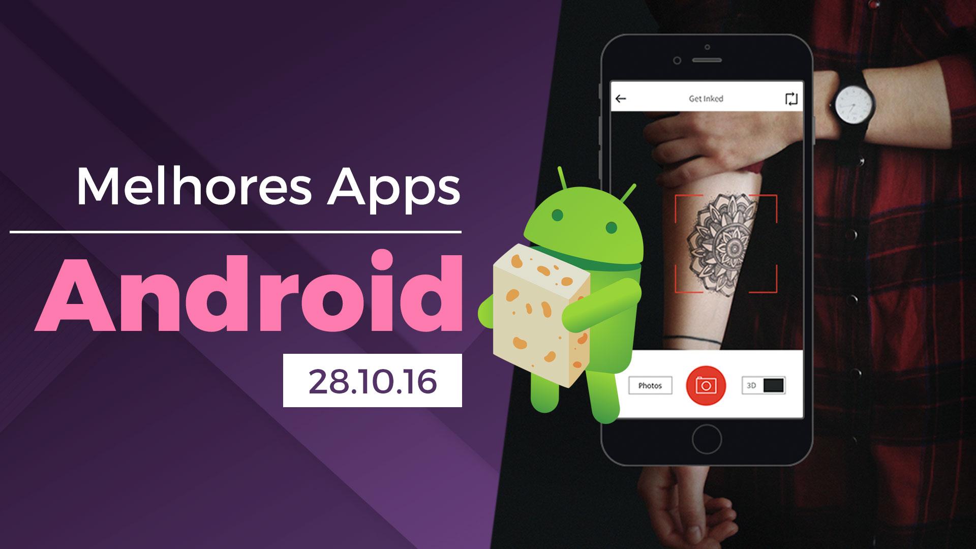 Melhores apps para Android: 28/10/2016 [vídeo]
