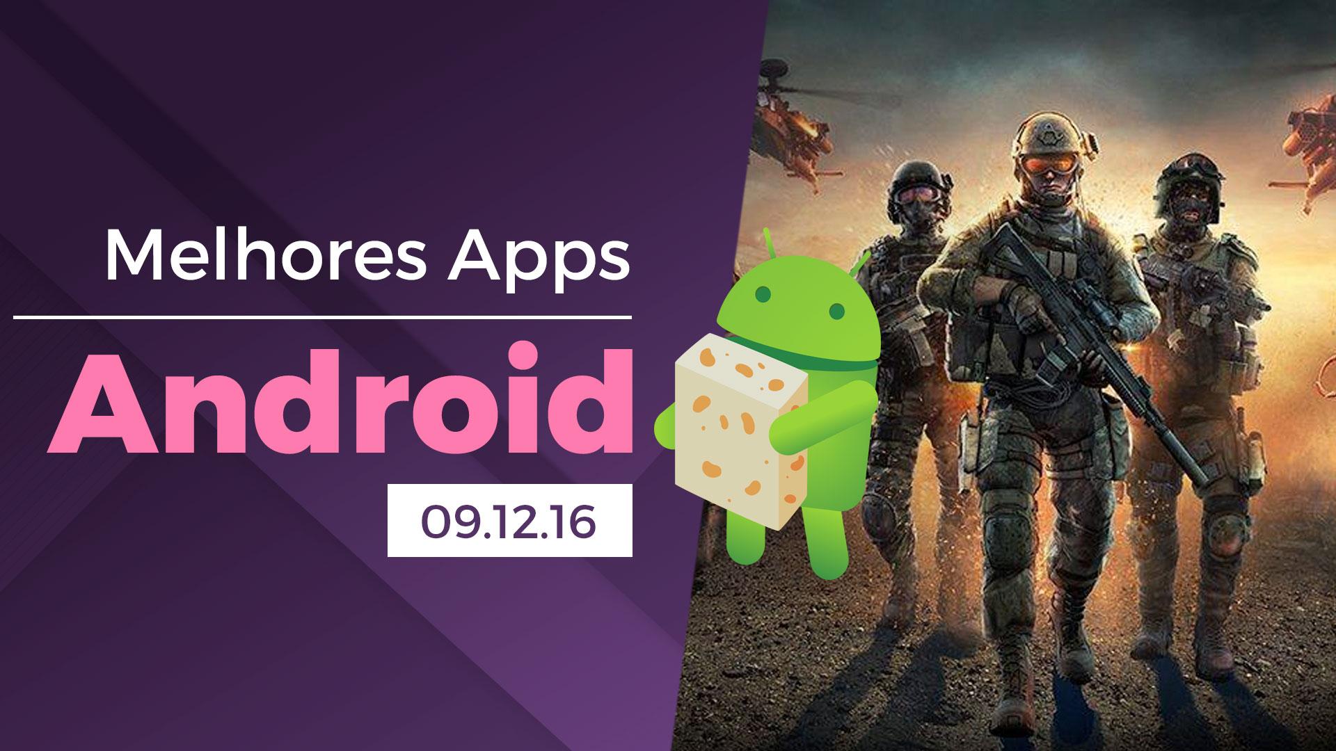 Melhores Apps para Android: 09/12/2016 [vídeo]