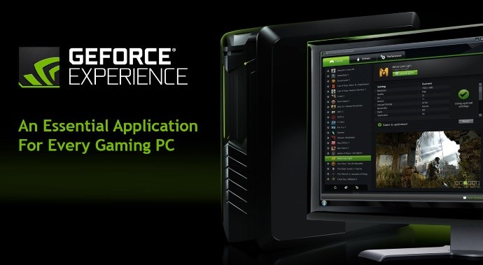 O GeForce Experience.