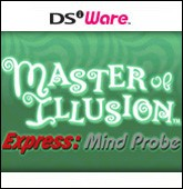 Master of Illusion Express: Mind Probe