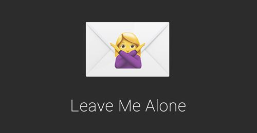 Leave Me Alone for Gmail