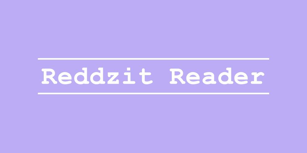 Reddzit Reader