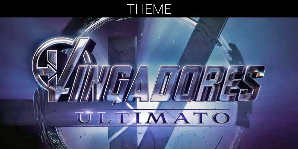 Vingadores Ultimato - Tema
