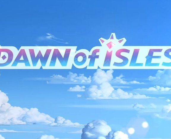 Dawn of Isles
