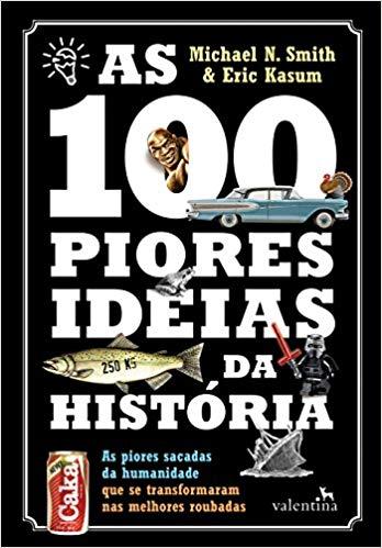 100 piores ideias da história