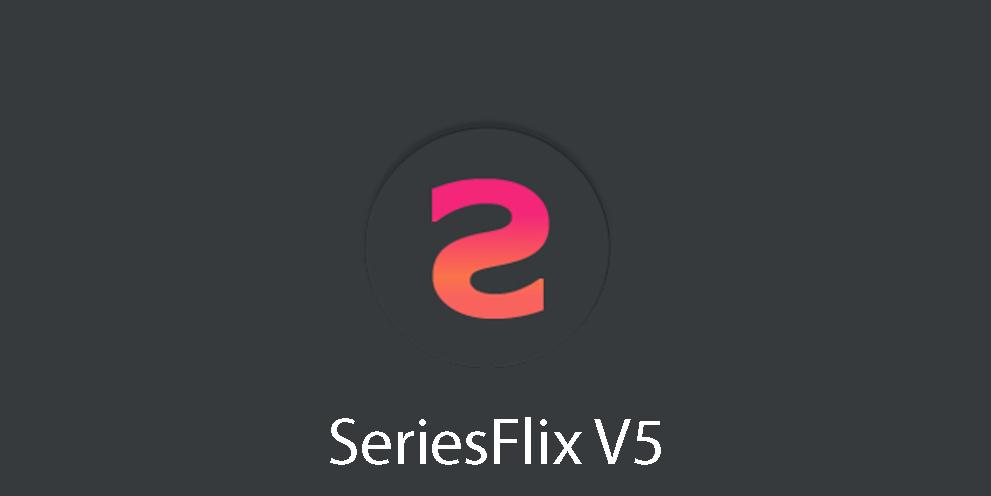SeriesFlix V5