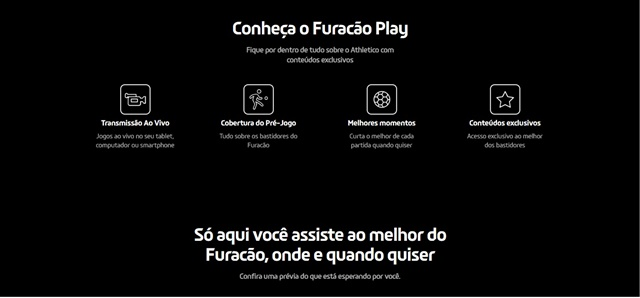 Furacão Play oferece conteúdo exclusivo a sócios torcedores.