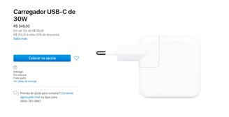 O carregador de 30W para iPhones custa R$ 349 no site da Apple Brasil