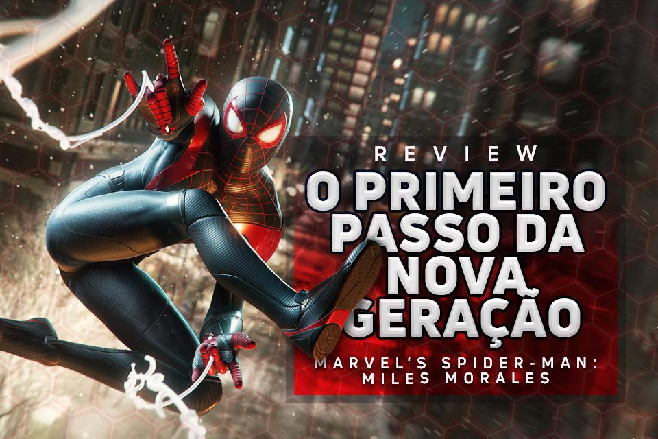 Spider-Man: Miles Morales: o primeiro passo da nova geração