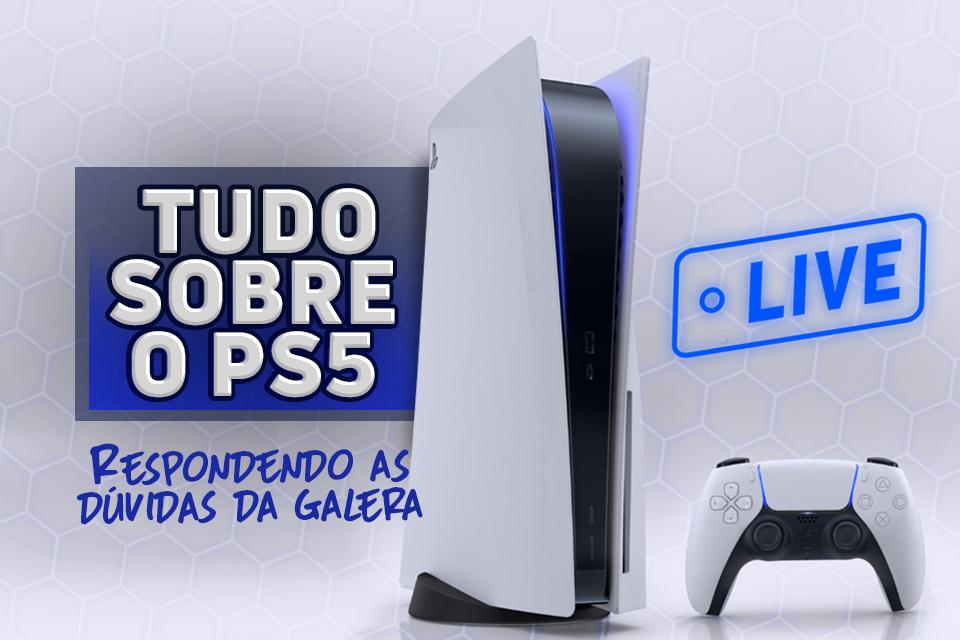 Quais suas dúvidas sobre o PS5? Pergunte tudo ao vivo pra gente!
