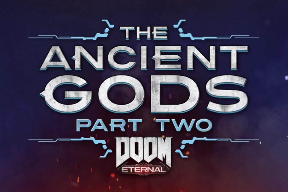 Doom Eternal The Ancient Gods Part Two ganha novo trailer