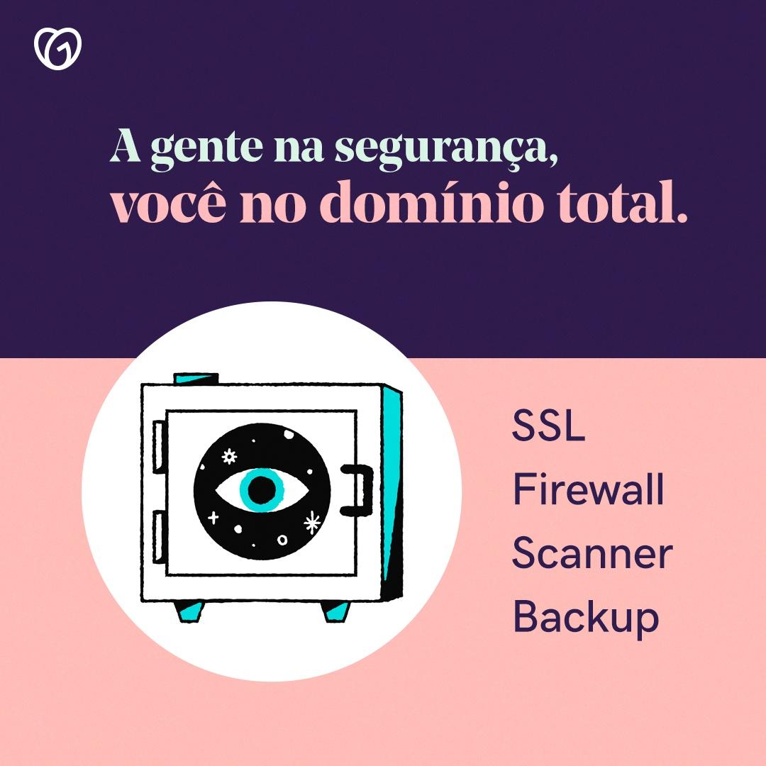 GoDaddy oferece: SSL, Firawall, Scanner e Backup