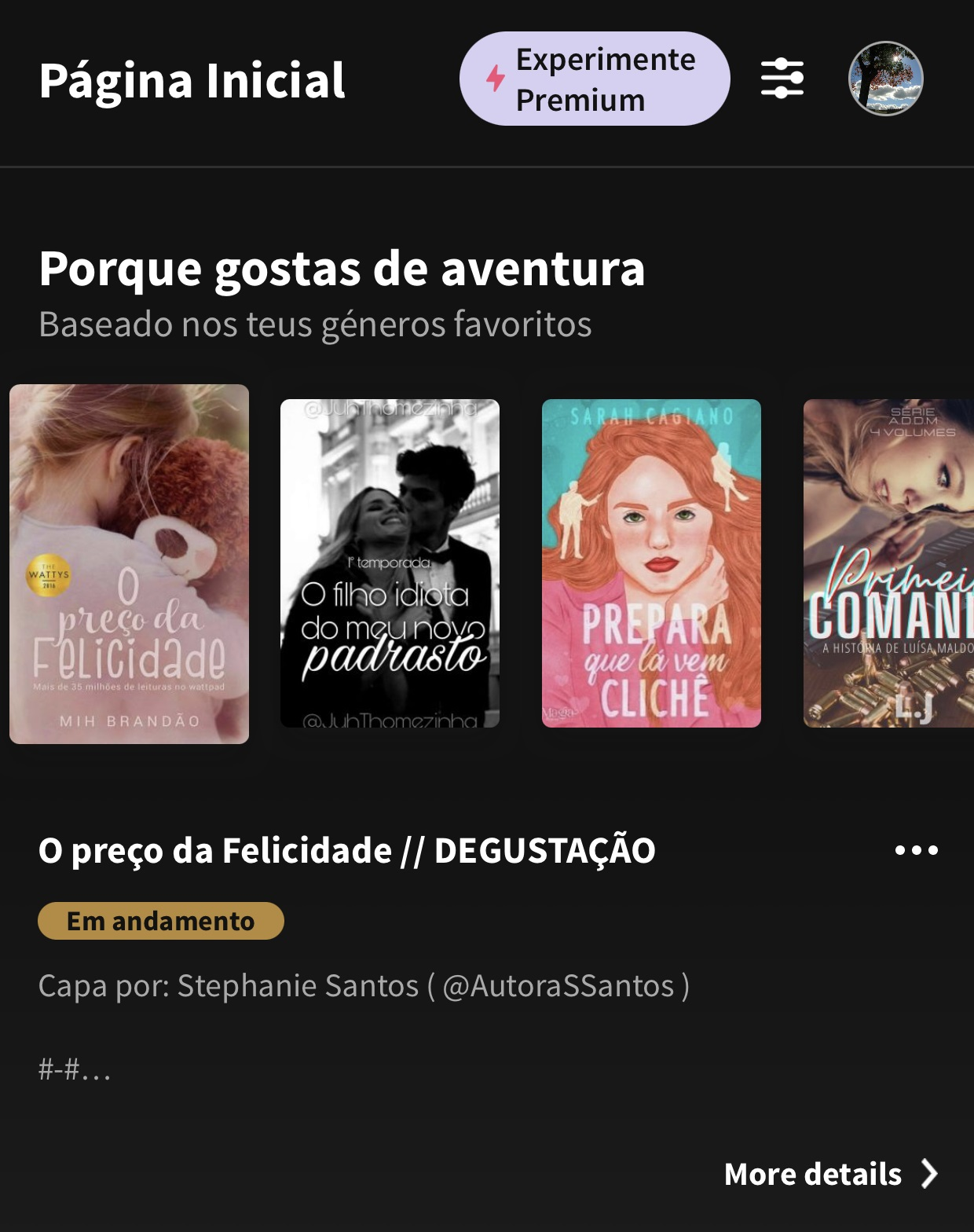Wattpad's main page will show titles according to your taste