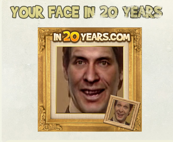 Your Face in 20 Years 104494