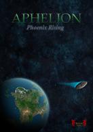 Aphelion Phoenix Rising