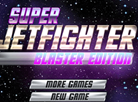Super Jetfighter Blaster Edition