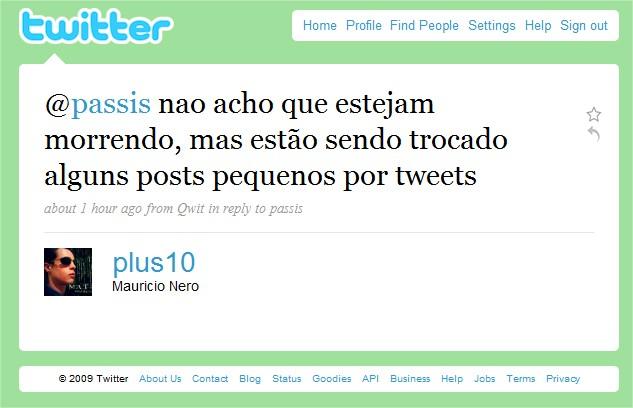 Muita gente prefere escrever no Twitter ou outras mídias sociais a blogar.