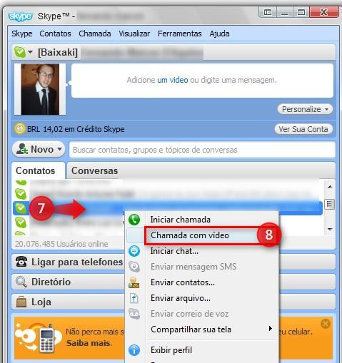 Abra uma chamada de vídeo pelo Skype.