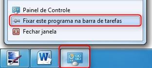 O Painel de Controle também pode ter atalho na Barra de tarefas.