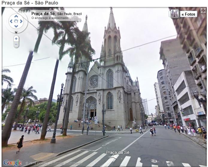 A Catedral da Sé, em São Paulo, no Street View.